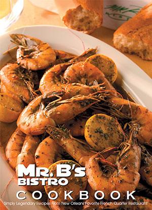 New Orleans Restaurant Creole Recipes Mr B S Bistro